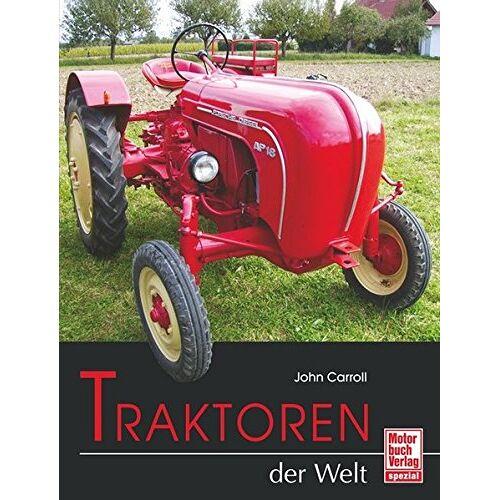 John Carroll - Traktoren der Welt - Preis vom 10.04.2021 04:53:14 h