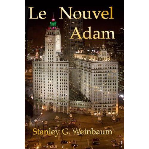 Weinbaum, Stanley G. - Le Nouvel Adam - Preis vom 05.09.2020 04:49:05 h
