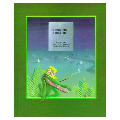 Peter Nickl - Krokodil, Krokodil - Preis vom 20.10.2020 04:55:35 h