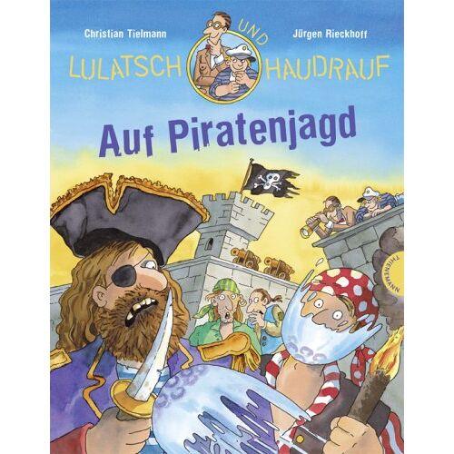 Christian Tielmann - Lulatsch und Haudrauf - Auf Piratenjagd - Preis vom 20.10.2020 04:55:35 h
