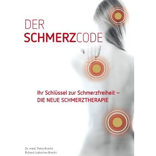 Roland Liebscher-Bracht - Der Schmerzcode - Ihr Schlüssel zur Schmerzfreiheit - DIE NEUE SCHMERZTHERAPIE: Die Schmerzsprache des Körpers ist entschlüsselt - befreien Sie sich von Ihren Schmerzen - Preis vom 15.04.2021 04:51:42 h