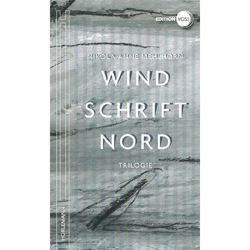 Mehlhorn, Nikola Anne - Windschrift Nord: Trilogie - Preis vom 18.10.2020 04:52:00 h