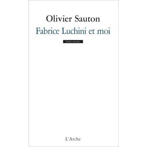 Olivier Sauton - Fabrice Luchini et moi - Preis vom 22.01.2021 05:57:24 h