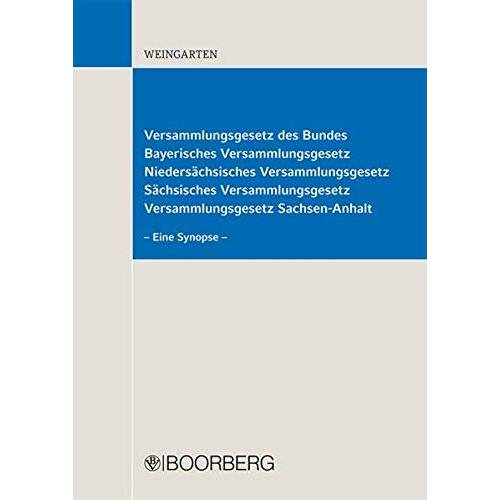 Dirk Weingarten - Versammlungsgesetz des Bundes: Eine Synopse - Preis vom 21.10.2020 04:49:09 h