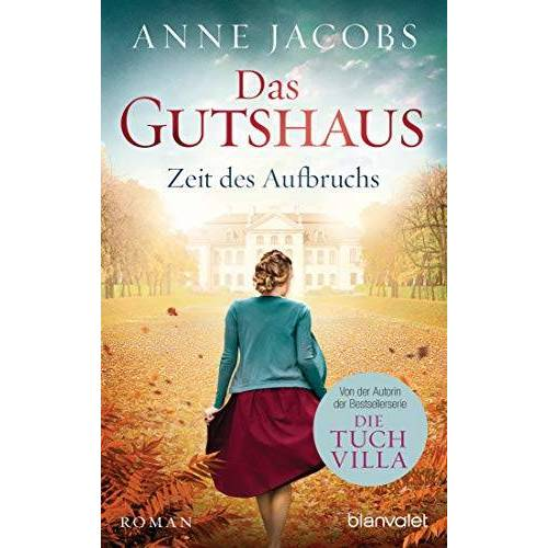 Anne Jacobs - Das Gutshaus - Zeit des Aufbruchs: Roman (Die Gutshaus-Saga, Band 3) - Preis vom 03.12.2020 05:57:36 h