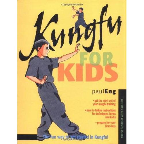 Paul Eng - Kungfu for Kids (Tuttle Martial Arts for Kids) - Preis vom 31.03.2020 04:56:10 h