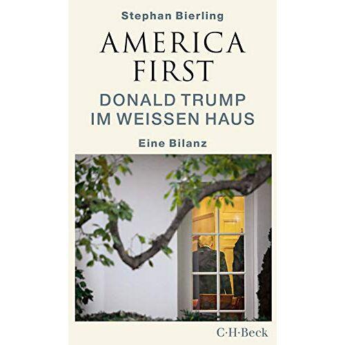 Stephan Bierling - America First: Donald Trump im Weißen Haus - Preis vom 21.10.2020 04:49:09 h