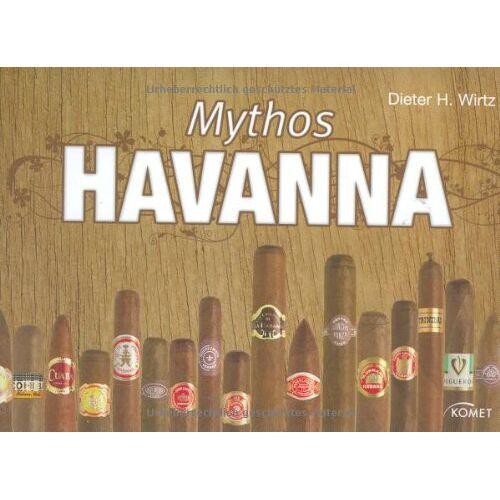 Wirtz, Dieter H. - Mythos Havanna - Preis vom 02.10.2019 05:08:32 h