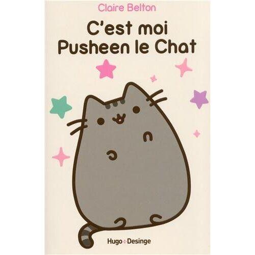 Claire Belton - C'est moi Pusheen le Chat - Preis vom 23.01.2021 06:00:26 h