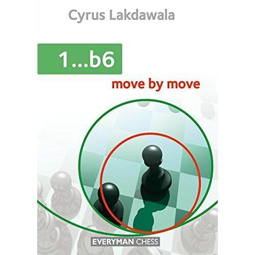 Cyrus Lakdawala - 1...B6: Move by Move - Preis vom 06.05.2021 04:54:26 h