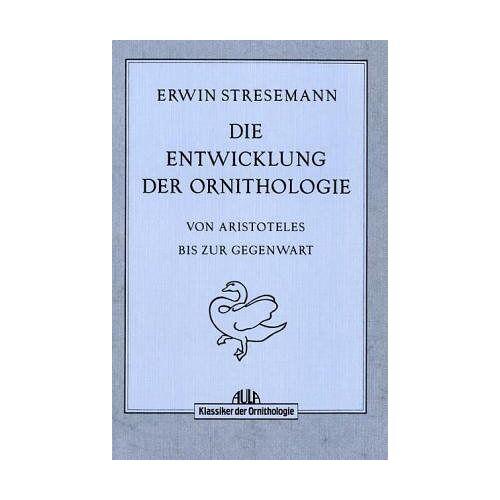Erwin Stresemann - Die Entwicklung der Ornithologie - Preis vom 15.05.2021 04:43:31 h