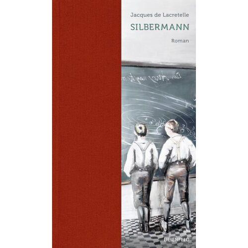 Lacretelle, Jacques de - Silbermann - Preis vom 11.04.2021 04:47:53 h