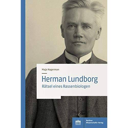 Maja Hagerman - Herman Lundborg: Rätsel eines Rassenbiologen - Preis vom 14.05.2021 04:51:20 h