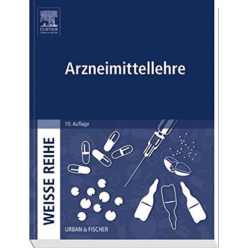 - Arzneimittellehre: WEISSE REIHE - Preis vom 08.07.2020 05:00:14 h