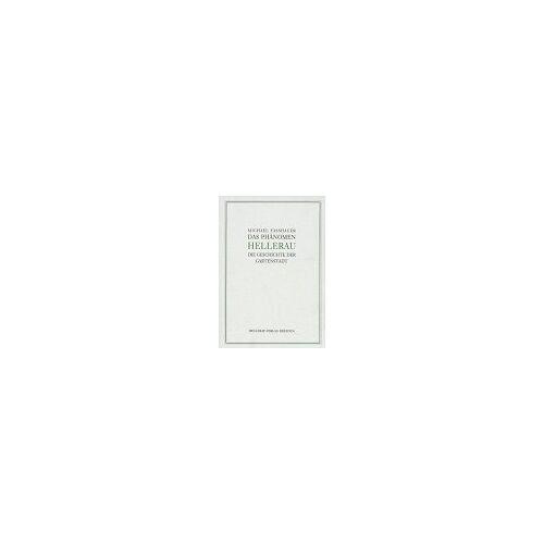 Michael Fasshauer - Das Phänomen Hellerau - Preis vom 12.04.2021 04:50:28 h