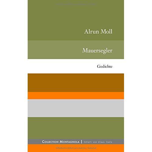 Alrun Moll - Mauersegler - Preis vom 11.05.2021 04:49:30 h