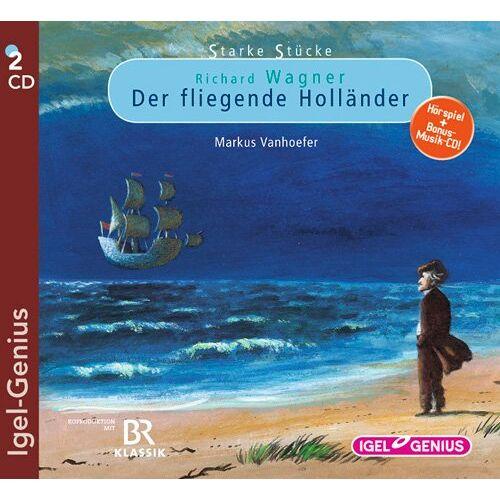 Markus Vanhoefer - Starke Stücke. Richard Wagner: Der fliegende Holländer - Preis vom 12.04.2021 04:50:28 h