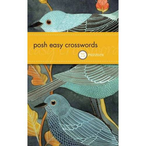 The Puzzle Society - Posh Easy Crosswords: 75 Puzzles (Pocket Posh) - Preis vom 20.10.2020 04:55:35 h