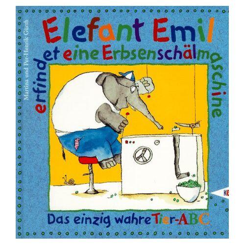 Martina Gürth - Elefant Emil erfindet eine Erbsenschälmaschine. Das einzig wahre Tier- ABC - Preis vom 12.05.2021 04:50:50 h