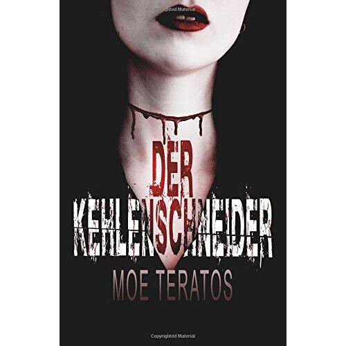 Moe Teratos - Der Kehlenschneider - Preis vom 06.09.2020 04:54:28 h