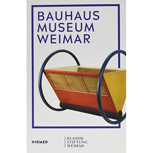 Ute Ackermann - Bauhaus Museum Weimar: Das Bauhaus kommt aus Weimar - Preis vom 23.02.2021 06:05:19 h