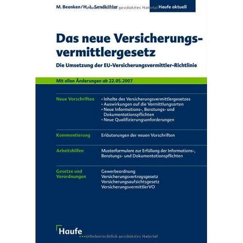 Matthias Beenken - Das neue Versicherungsvermittlergesetz: Die Umsetzung der EU-Versicherungsvermittler-Richtlinie: Die Umsetzung der EU-Versicherungsvermittler-Richtline - Preis vom 14.01.2021 05:56:14 h