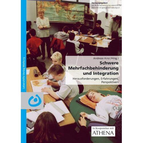Andreas Hinz - Schwere Mehrfachbehinderung und Integration: Herausforderungen, Erfahrungen, Perspektiven - Preis vom 13.05.2021 04:51:36 h