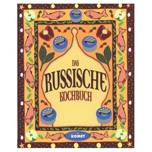 Petra Knorr - Das russische Kochbuch - Länderküche bei Komet - Preis vom 05.03.2021 05:56:49 h
