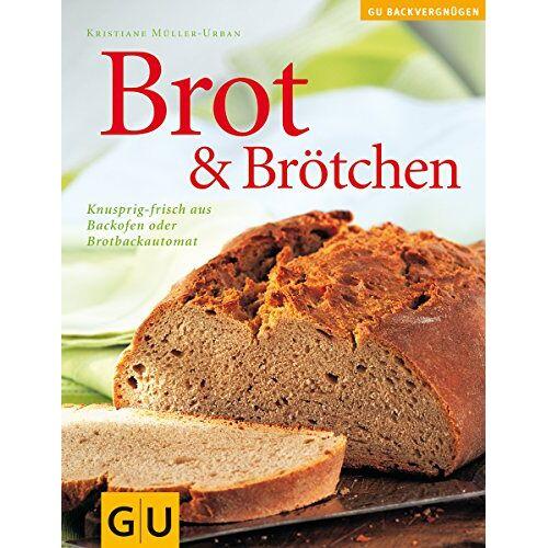 Kristiane Müller-Urban - Brot & Brötchen (GU Altproduktion) - Preis vom 31.03.2020 04:56:10 h