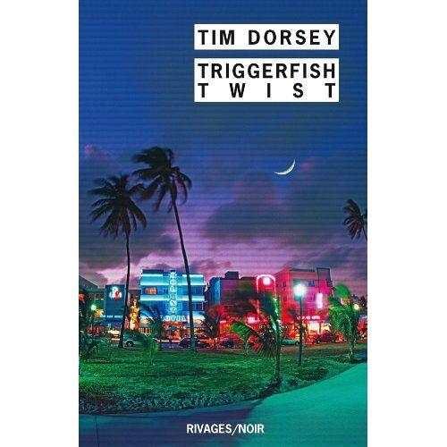 Tim Dorsey - Triggerfish Twist - Preis vom 13.05.2021 04:51:36 h