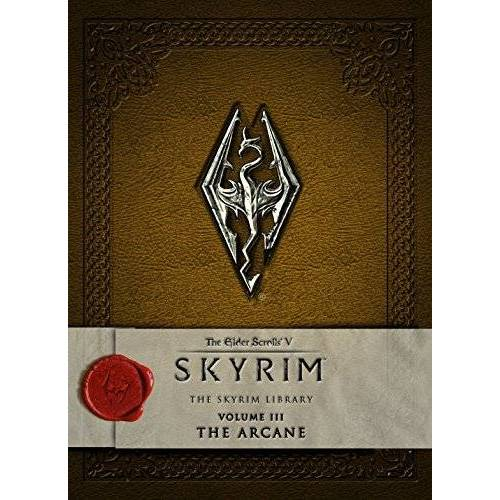 Bethesda Softworks - The Elder Scrolls V: Skyrim - The Skyrim Library, Vol. III: The Arcane - Preis vom 08.05.2021 04:52:27 h