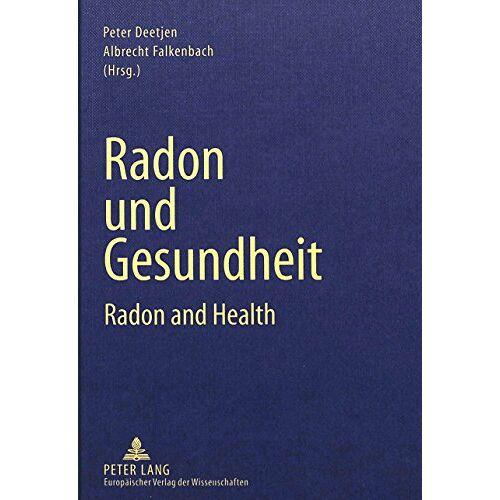 Peter Deetjen - Radon und Gesundheit: Radon and Health - Preis vom 05.09.2020 04:49:05 h