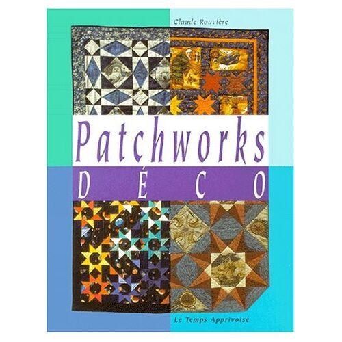 Claude Rouviere - Patchwork deco (Patchwork et Ap) - Preis vom 04.04.2020 04:53:55 h