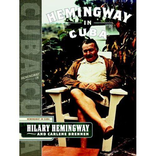 Hilary Hemingway - Hemingway in Cuba - Preis vom 24.01.2021 06:07:55 h