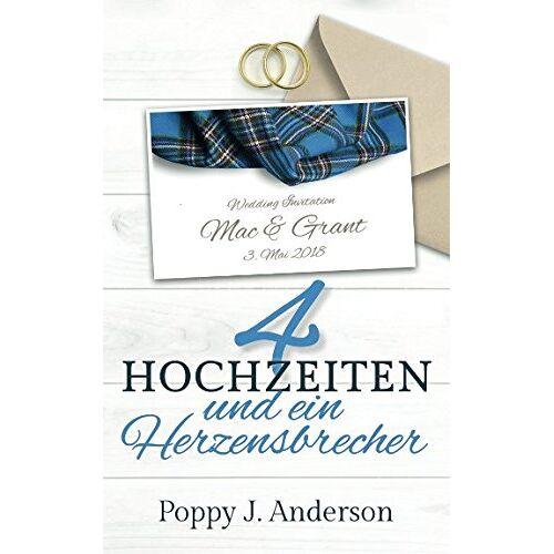 Anderson, Poppy J. - Vier Hochzeiten und ein Herzensbrecher (Just married, Band 3) - Preis vom 07.04.2020 04:55:49 h