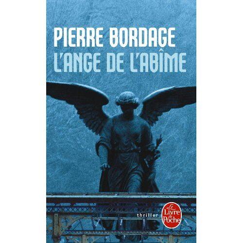 P. Bordage - L'Ange de l'Abîme (Ldp Litterature) - Preis vom 15.01.2021 06:07:28 h