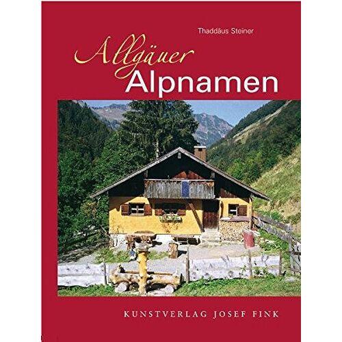 Thaddäus Steiner - Allgäuer Alpnamen - Preis vom 20.10.2020 04:55:35 h