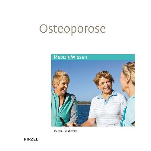 Jutta Semler - Osteoporose - Preis vom 06.09.2020 04:54:28 h