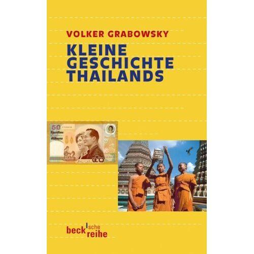 Volker Grabowsky - Kleine Geschichte Thailands - Preis vom 16.04.2021 04:54:32 h
