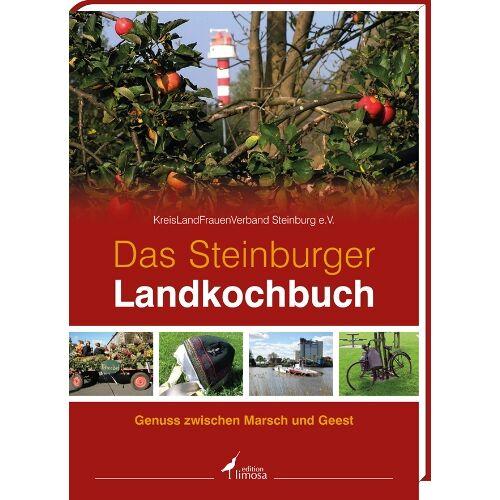 KreisLandFrauenverband Steinburg e.V. - Das Steinburger Landkochbuch: Genuss zwischen Marsch und Geest - Preis vom 18.04.2021 04:52:10 h