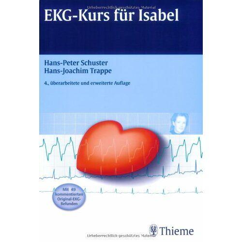 Hans-Peter Schuster - EKG-Kurs für Isabel - Preis vom 16.05.2021 04:43:40 h