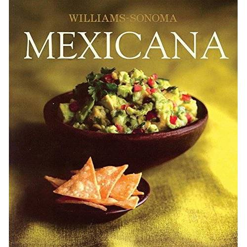 Marilyn Tausend - Mexicana / Mexican (Williams-Sonoma) - Preis vom 26.01.2021 06:11:22 h