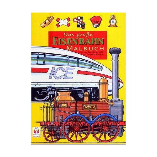 - Das große Eisenbahn-Malbuch - Preis vom 12.05.2021 04:50:50 h