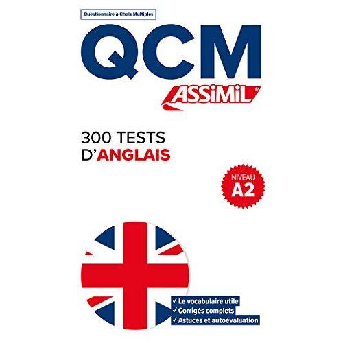 Anthony Bulger - Qcm 300 Tests d'Anglais - Preis vom 09.05.2021 04:52:39 h