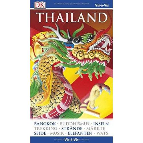 - Vis-à-Vis Reiseführer Thailand: mit Mini-Kochbuch zum Herausnehmen - Preis vom 04.09.2020 04:54:27 h