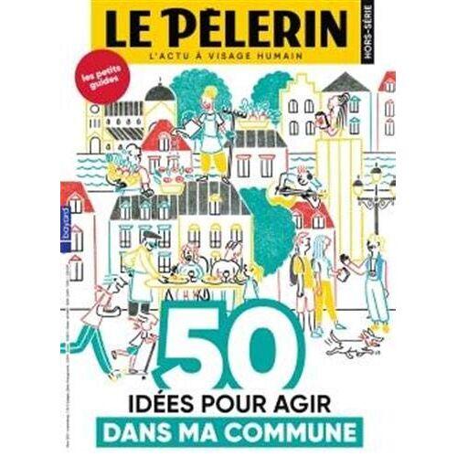 - HS PELERIN 50 idées pour agir dans ma commune (Pèlerin HS) - Preis vom 08.04.2021 04:50:19 h