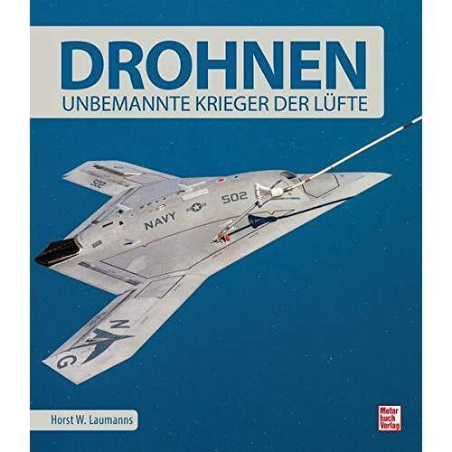 Laumanns, Horst W. - Drohnen: Unbemannte Krieger der Lüfte - Preis vom 16.01.2021 06:04:45 h