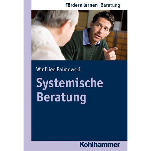 Winfried Palmowski - Systemische Beratung (Fordern Lernen) - Preis vom 03.05.2021 04:57:00 h