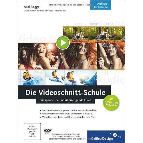 Axel Rogge - Die Videoschnitt-Schule: Für spannende und überzeugende Filme (Galileo Design) - Preis vom 25.02.2021 06:08:03 h