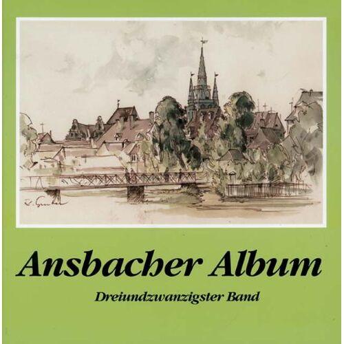 Hartmut Schötz - Ansbacher Album, Bd. 23 - Preis vom 23.01.2021 06:00:26 h
